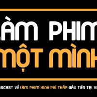 Kênh podcast về làm phim đầu tiên tại Việt Nam